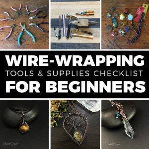 Wire Wrapping Tools and Supplies for Beginners