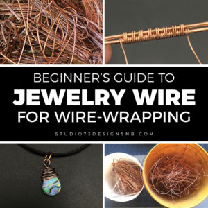 Beginner's Guide to Jewelry Wire for Wire-Wrapping